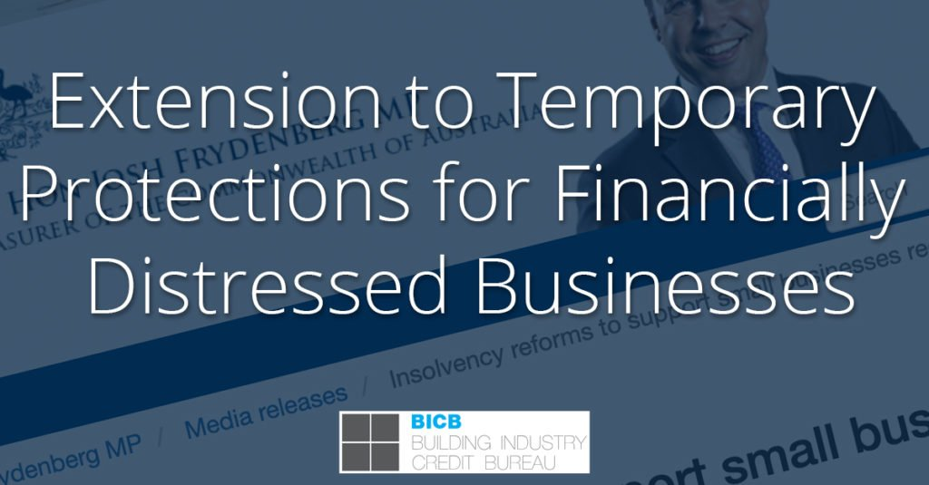 Extension to Temporary Protections for Financially Distressed Businesses - BICB