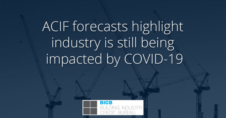 ACIF forecasts highlight industry is still being impacted by COVID-19