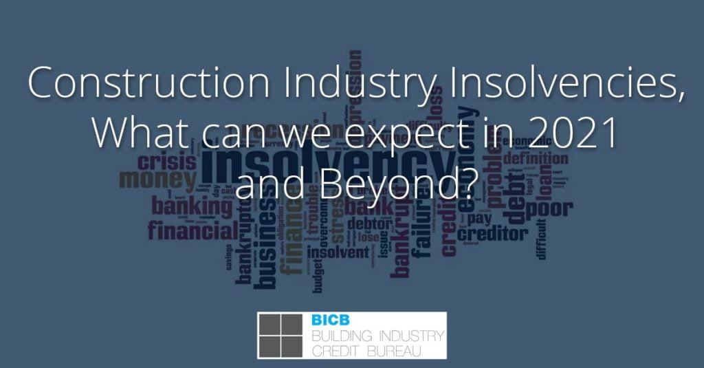 Construction Industry Insolvencies - BICB